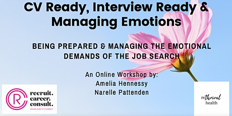 CV Ready, Interview Ready & Managing Emotions tickets