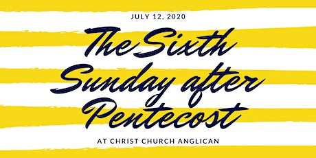 Christ Church Anglican July 12 Services tickets