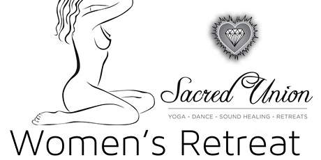 Sacred Union Women's Retreat tickets