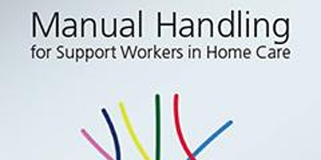 Manual Handling for Support Workers in Home Care