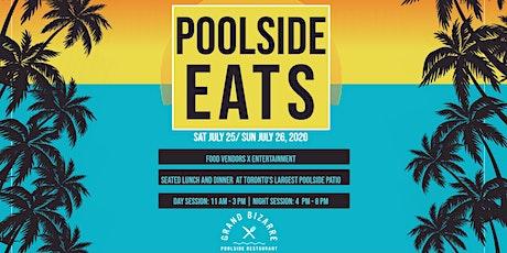POOLSIDE EATS tickets