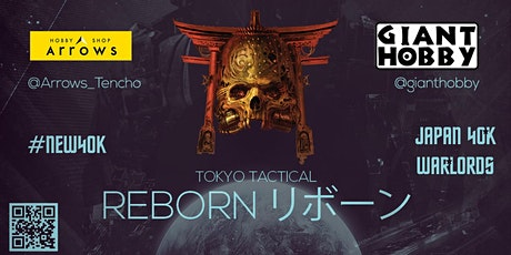 Tokyo Tactical: Reborn リボーン tickets