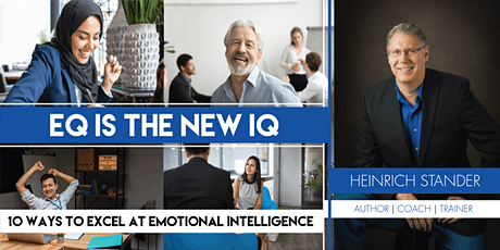 EQ Is The New IQ: 10 Ways To Excel At Emotional Intelligence tickets