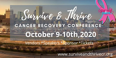 4Th Annual Survive & Thrive Cancer Recovery Conference (Virtual) tickets