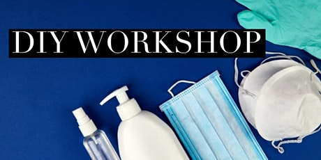 Sanitizers & Sprays DIY Workshop tickets