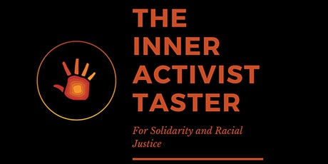 The Inner Activist Taster for Solidarity and Racial Justice tickets
