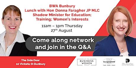 BWA Bunbury: Hon Donna Faragher JP MLC tickets