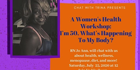 Virtual Women's Health Workshop:  I'm 50, what is happening to my body? tickets