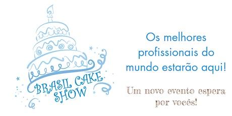 Brasil Cake Show 2021 ingressos