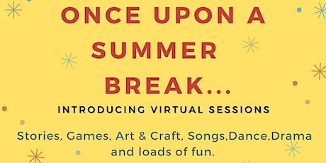 Once upon a Summer break.... tickets