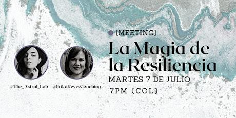 Meeting | La Magia de la Resiliencia entradas