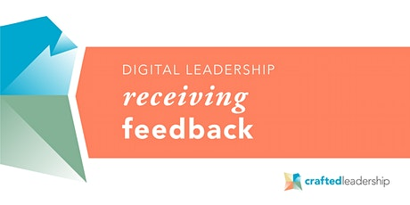Receiving Feedback: Increase resilience and your capacity to respond tickets