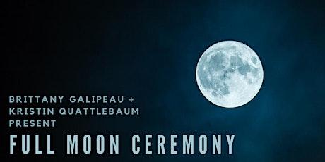 Full Moon Ceremony tickets