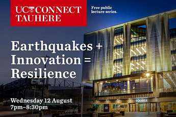 UC Connect panel: Earthquakes + Innovation = Resilience tickets