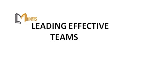 Leading Effective Teams 1 Day Training in San Jose, CA tickets