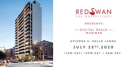 Red Swan Digital Deals - Episode 2 - Hello Lenox - Brooklyn Class A tickets
