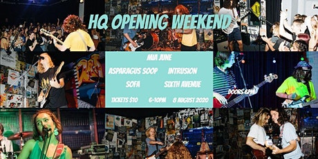 HQ opening weekend ft Mia June, Asparagus Soop, In tickets