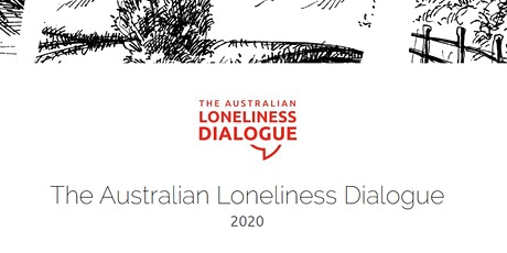 The Australian Loneliness Dialogue 2020 tickets
