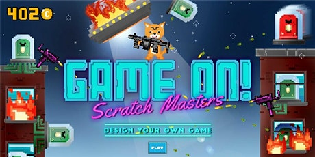 GAME ON! Scratch Masters Design Your Own Game, [Ages 7-10] @ Orchard tickets
