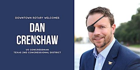 Downtown Rotary Welcomes U.S. Congressman Dan Crenshaw tickets