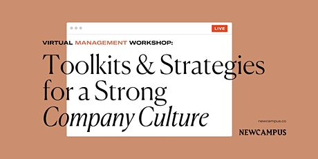 Management Workshop | Toolkits and Strategies for a Strong Company Culture tickets