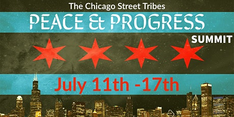 Chicago Street Tribes Peace and Progress Summit tickets
