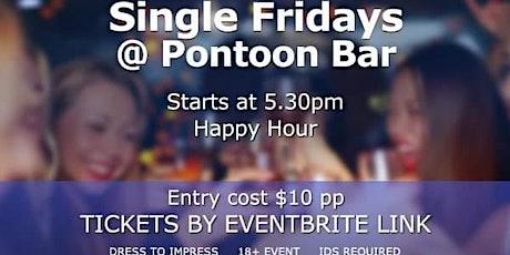 Singles Friday @ Pontoon Bar tickets
