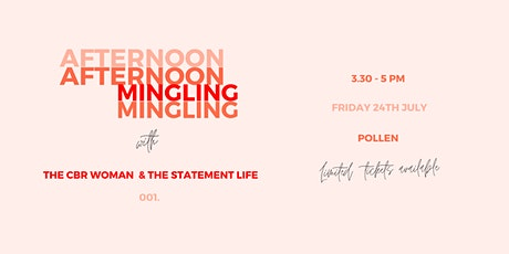 Afternoon Mingling | The CBR Woman & The Statement Life tickets