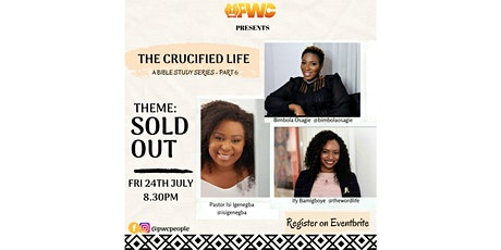 The Crucified Life - A Bible Study Series tickets