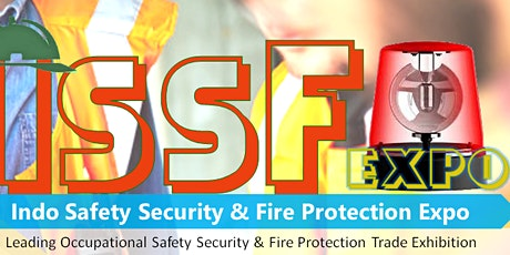 Indo Safety Security & Fire Protection Expo (ISSF EXPO 2021) tickets