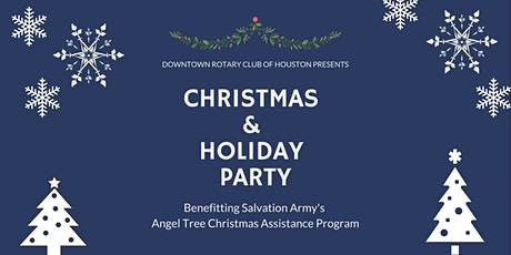 Downtown Rotary Christmas and Holiday Party Benefiting the Salvation Army tickets