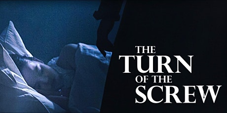 'The Turn of the Screw' New Zealand Premiere Screening, Embassy Theatre tickets