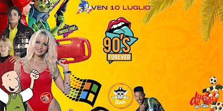 90s FOREVER - Summer Edition biglietti