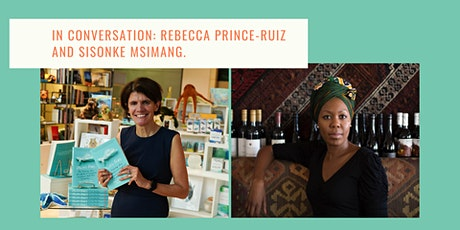 In conversation: Rebecca Prince-Ruiz and Sisonke Msimang tickets