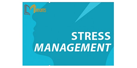 Stress Management 1 Day Virtual Live Training in Montreal entradas