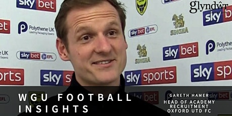 WGU Football Insights: Q&A with Gareth Hamer (Oxford United FC) tickets