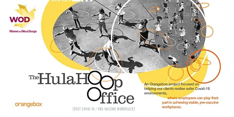 The Hula Hoop Office -  Realising Safer Covid-19 Spaces tickets