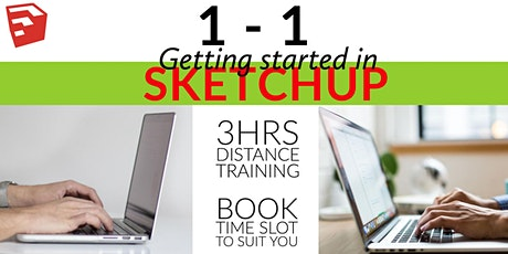 Getting started in SketchUp; 1-1 distance learning tickets