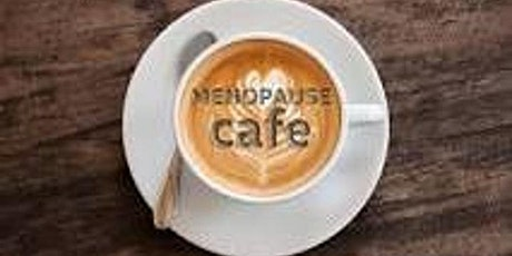 Virtual Menopause Cafe Velindre University NHS Trust Staff tickets