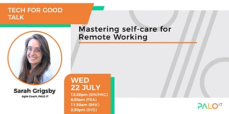 Mastering self-care for remote working tickets