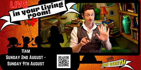 LIVE in your Living Room with Magic Gareth - 11am, Monday 3rd August tickets