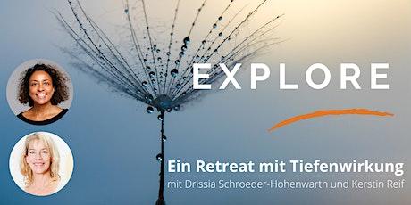 Explore. Ein Retreat mit Tiefenwirkung. Tickets
