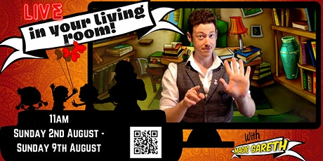 'LIVE in your Living Room with Magic Gareth' - 11am, Sunday 9th August tickets