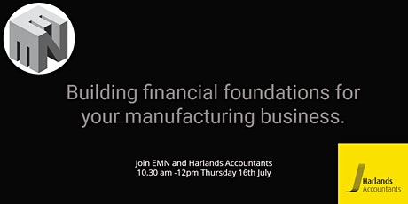 Building financial foundations for your manufacturing business tickets