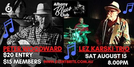 Albany Blues Club Double Header - Peter Woodward & Lez Karski Trio tickets
