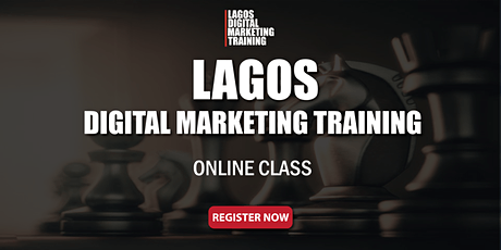 Lagos Digital Marketing Training-ZOOM CLASS tickets