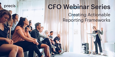 CFO Webinar series – Creating Actionable Reporting Frameworks tickets