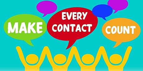 Making Every Contact Count FREE Virtual Training tickets