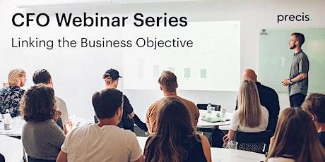 CFO Webinar series –  Linking the Business Objective tickets