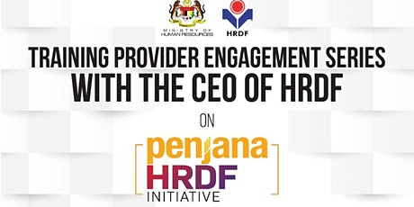 ENGAGEMENT SESSION WITH CHIEF EXECUTIVE HRDF ON PENJANA HRDF tickets